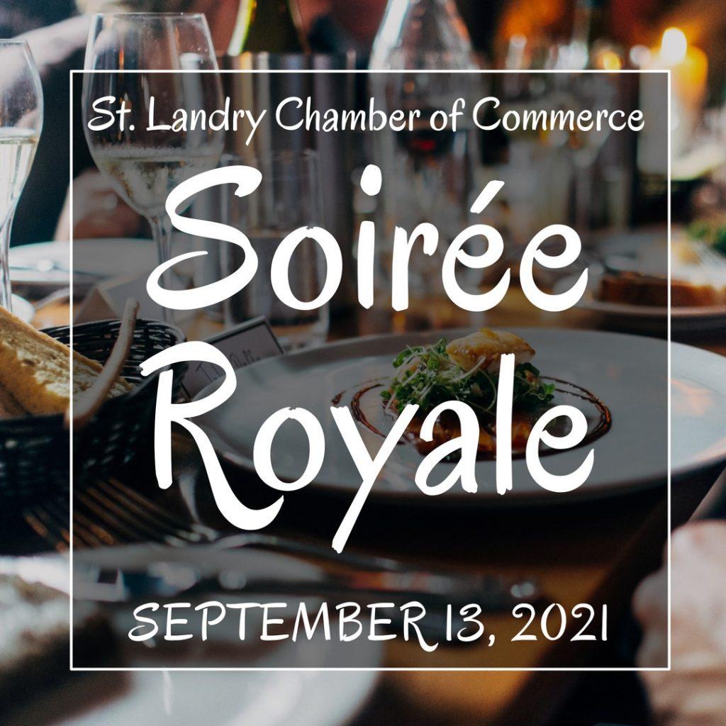 St Landry Chamber of Commerce Soiree Royale - September 13, 2021